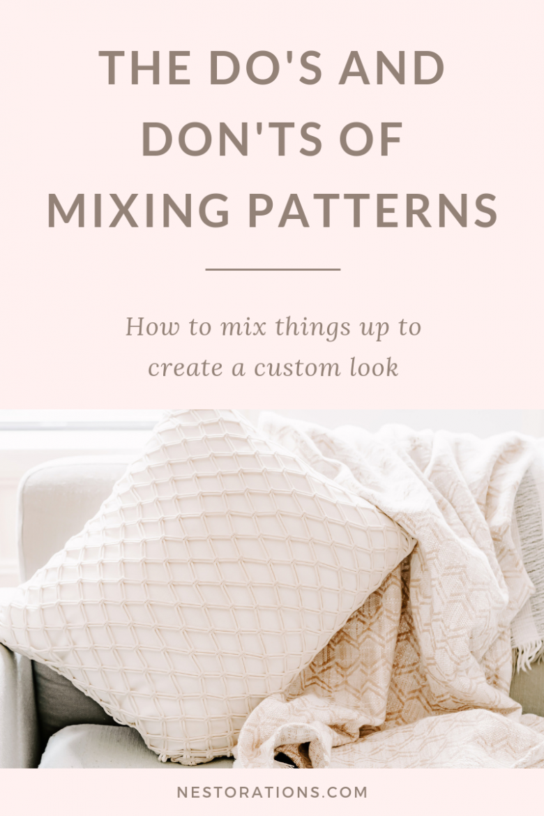 Mixing patterns is a fun and easy way to create that custom, designer-made look in your home. Learn the do's and don'ts to mixing patterns.