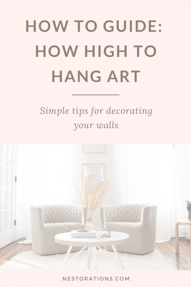 Not sure how high to hang art? Read on to see how high or low you should go to make the art on your walls look it's best.