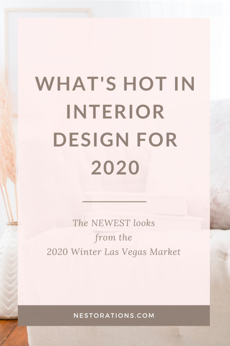 See the latest interior design trends from the Winter 2020 Las Vegas Market. Read on to see what trends I love and what trends I might leave behind.