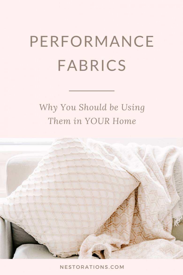 Performance Fabrics and why you should be using them in YOUR home