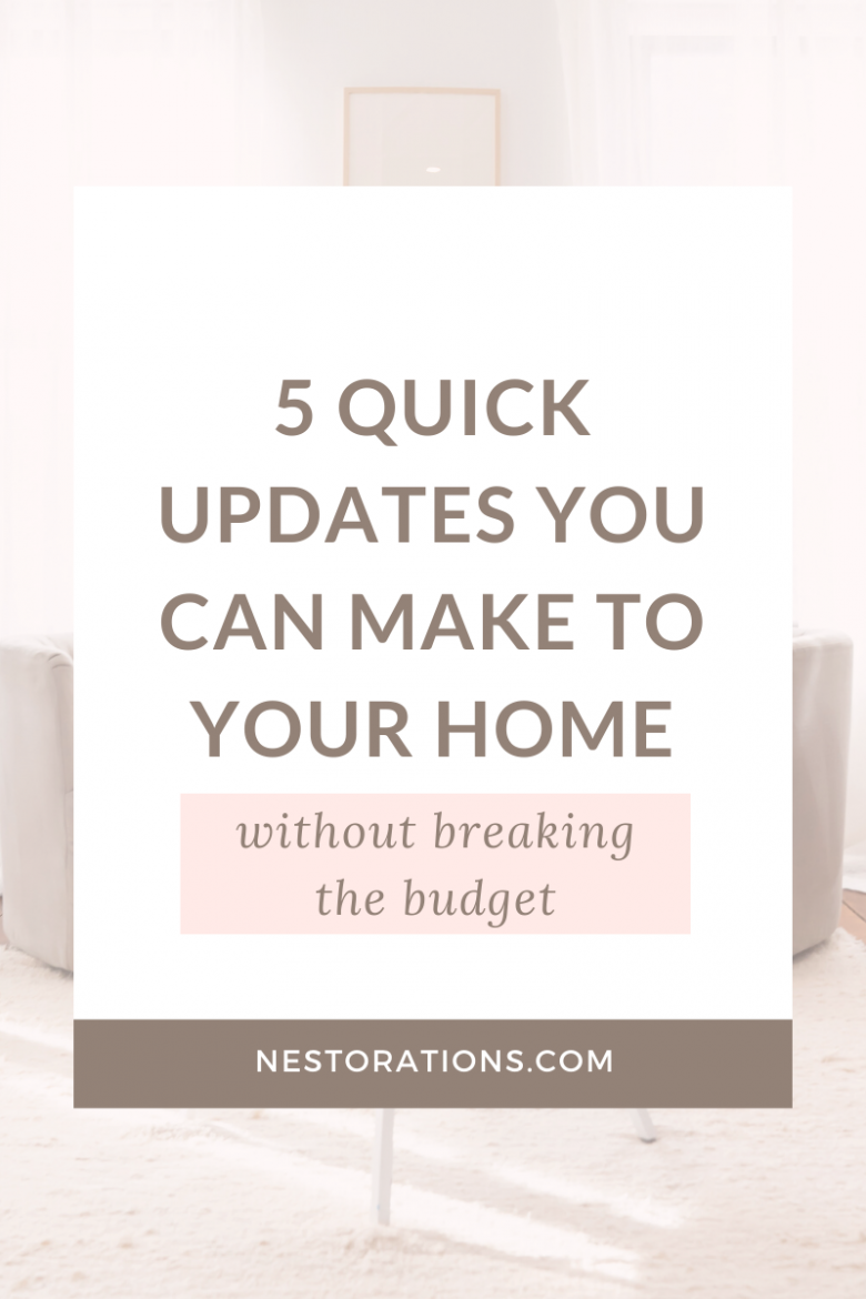 Learn 5 quick and easy updates that you can DIY in your home.