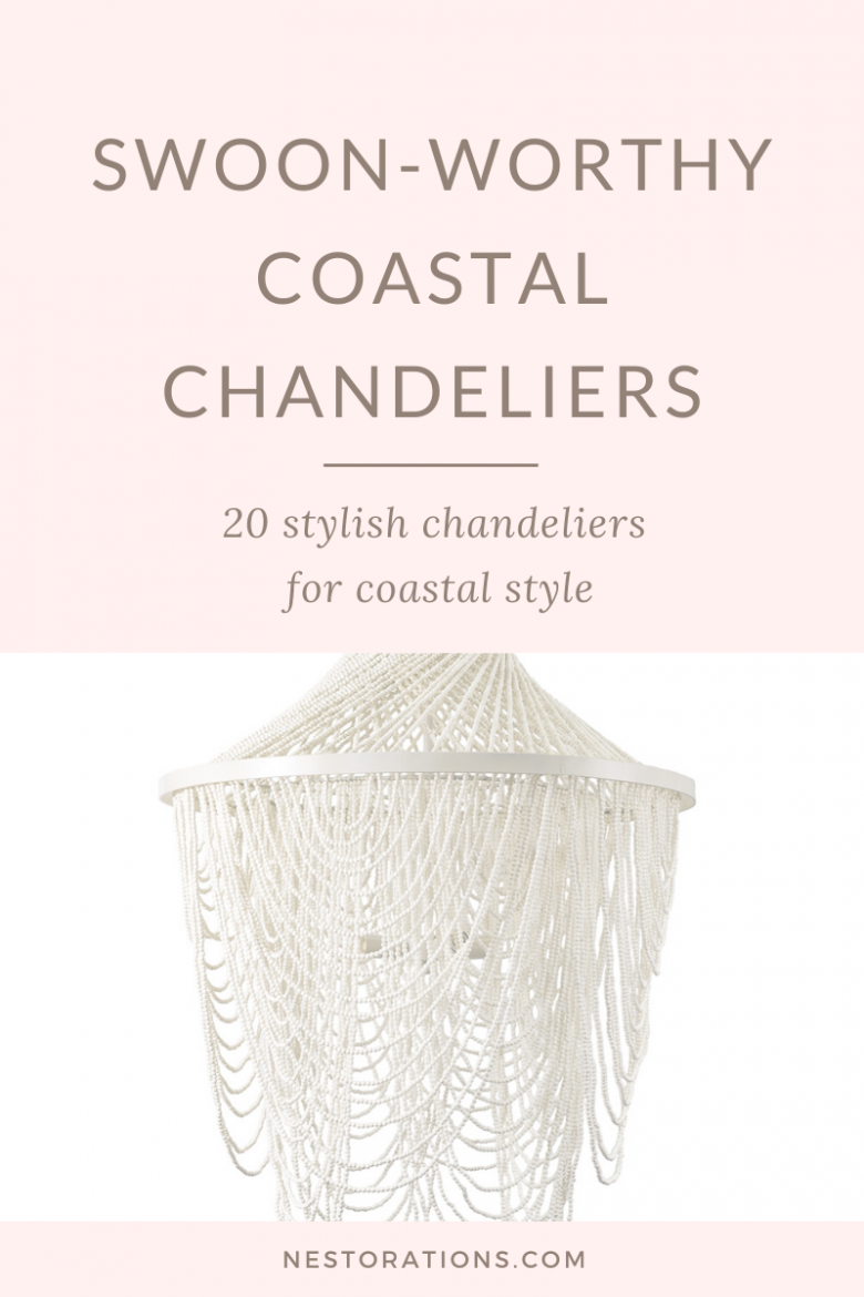 See 20 super chic coastal chandeliers to give your home that beachy vibe.