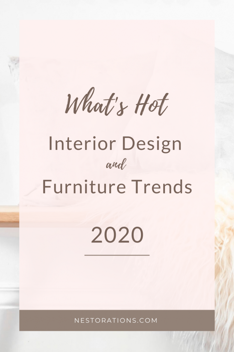 interior-design-furniture-trends-2020-nestorations