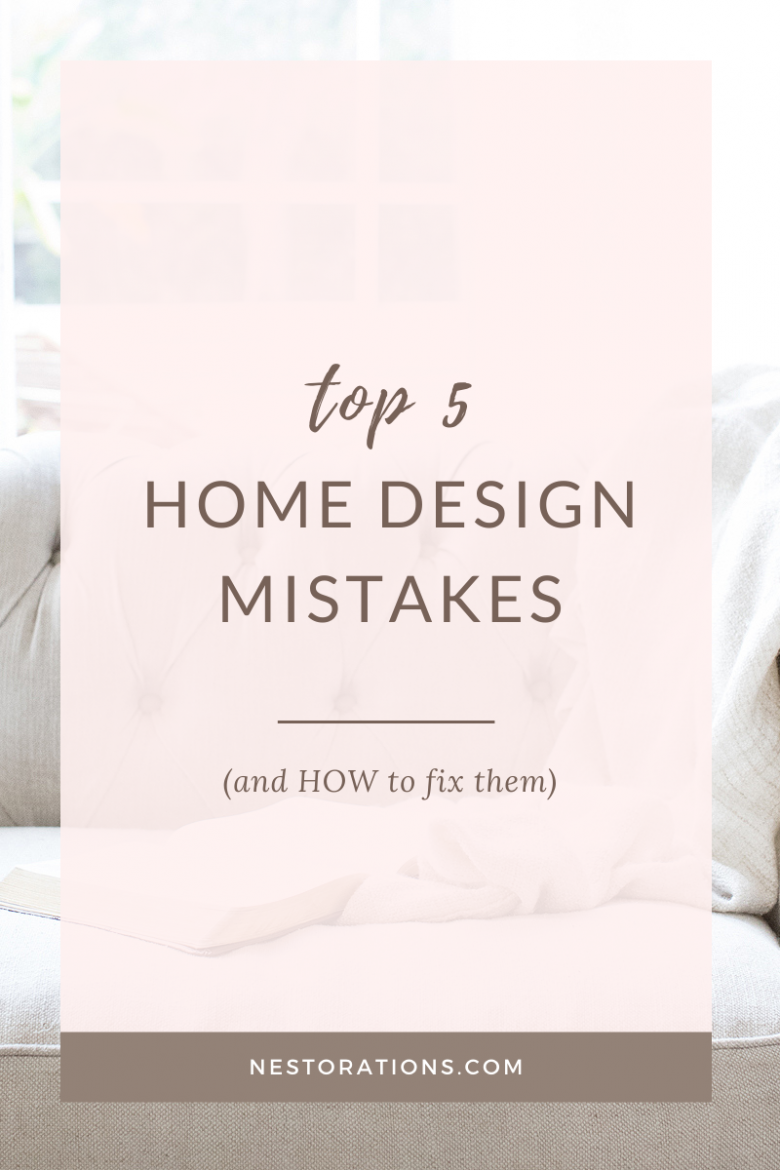 See the top 5 home design mistakes