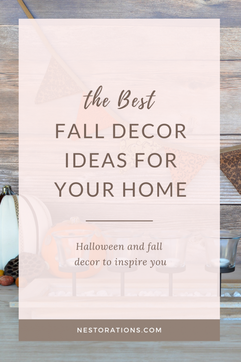 Fall decor ideas and inspiration for your home
