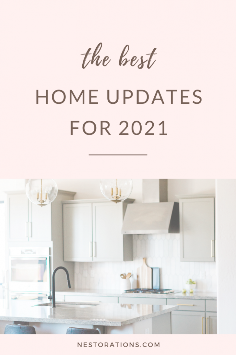 The best updates for your home in 2021