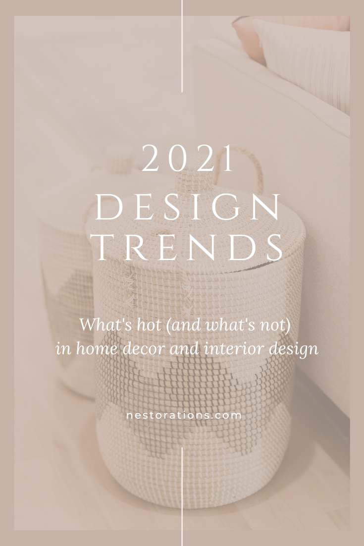 2021 Home Decor and Interior Design Trends