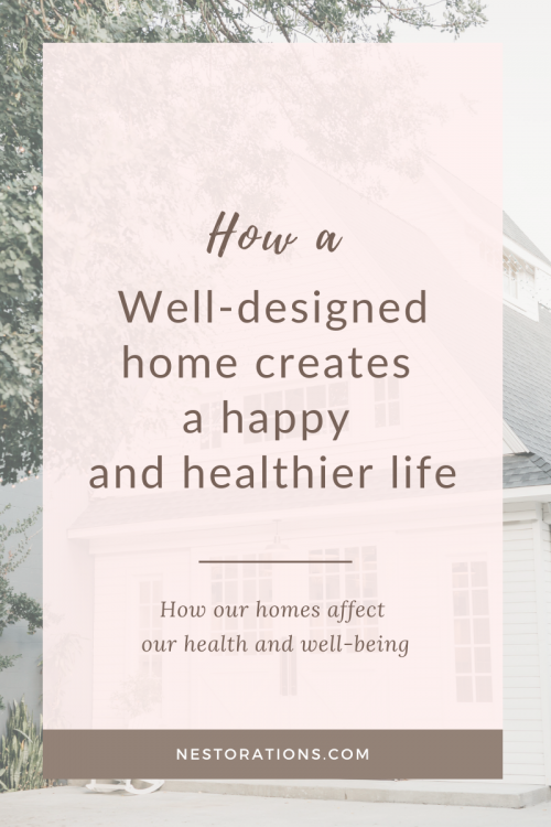 How a well-designed home makes your feel good