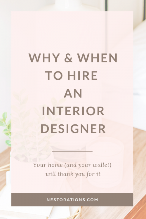 Learn why and when you should hire an interior designer for your room design